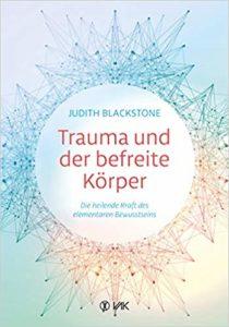 Trauma und der befreite Körper – Buchempfehlung